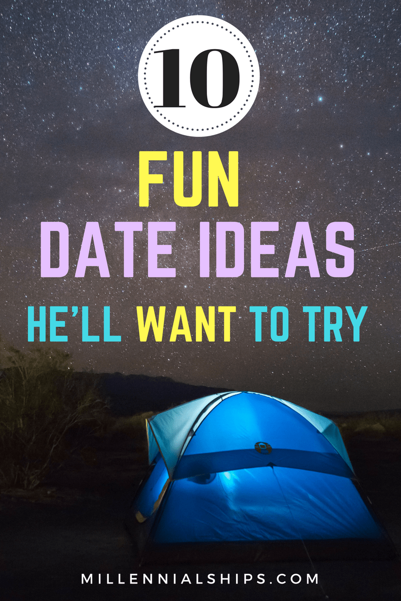 Date ideas he'll love, date ideas for him, date ideas he'll want to try