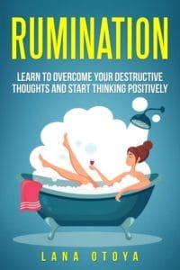 Rumination: how to stop ruminating