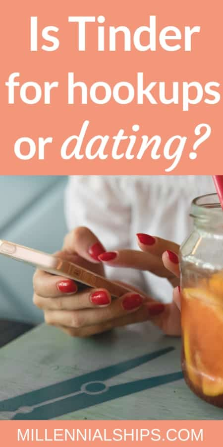 what is tinder, is tinder for hookups or dating