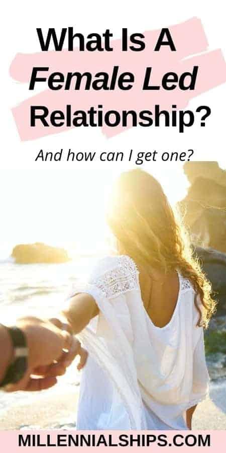 Female led relationship dating