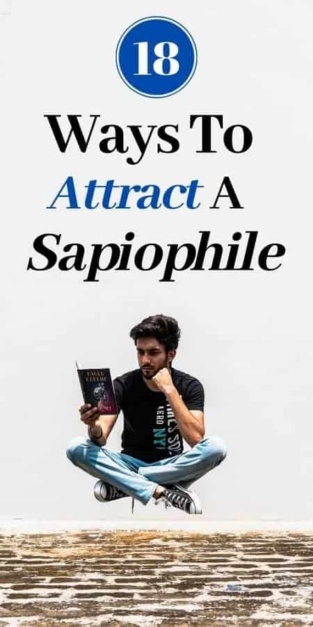 how to attract a sapiophile